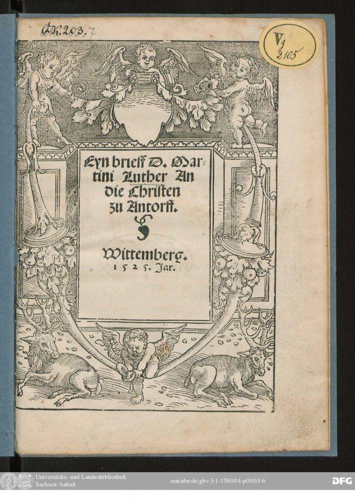 https://luther.wursten.be/wp-content/uploads/2017/08/Brieff-An-die-Christen-zu-Antorff_Page_04-724x1024.jpg