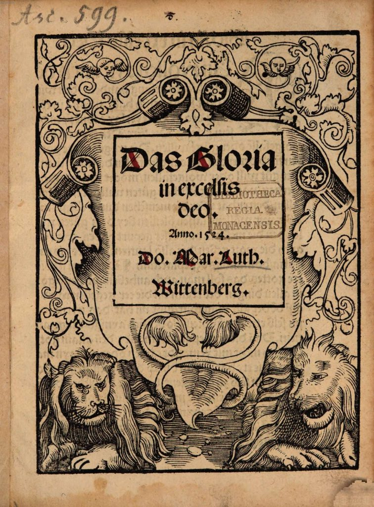 https://luther.wursten.be/wp-content/uploads/2017/08/Das-Gloria-in-excelsis-Deo-Anno.-1524._Page_06-756x1024.jpg